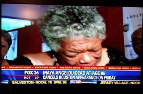 Fox News Affiliate Tells Viewers Dead Maya Angelou Is Canceling Scheduled Appearance