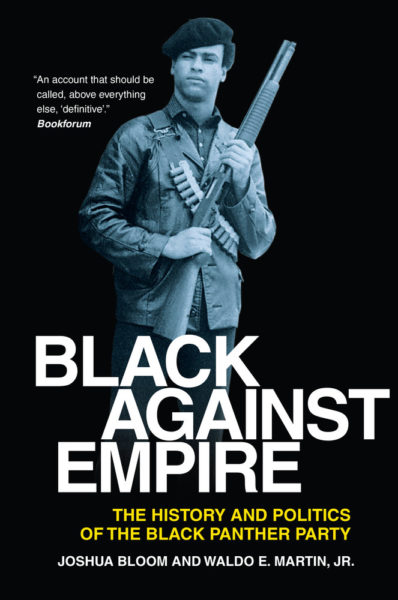 Blacks Against Empire: 7 Things You Never Knew About the Black Panther Party