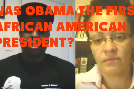 Was Obama the First African-American President?